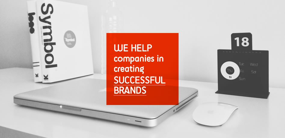 We help companies in creating successful brands.